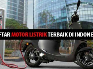 Daftar Motor Listrik Terbaik di Indonesia
